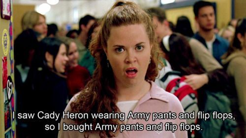 Mean Girls Meme She Doesnt Even Go Here Mean Girls I saw Cady Heron in